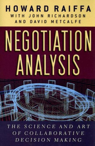 Negotiation Analysis: The Science and Art of Collaborative Decision Making por Howard Raiffa