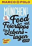 MARCO POLO Beste Stadt der Welt - München 2019 (MARCO POLO Cityguides): Food- und Feiertipps für alle Lebenslagen