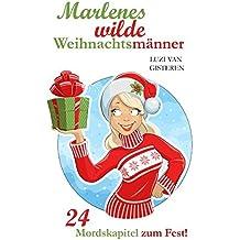 Marlenes wilde Weihnachtsmänner