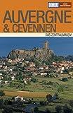 DuMont Reise-Taschenbuch Auvergne & Cevennen - Gabriele Kalmbach, Hans E Latzke