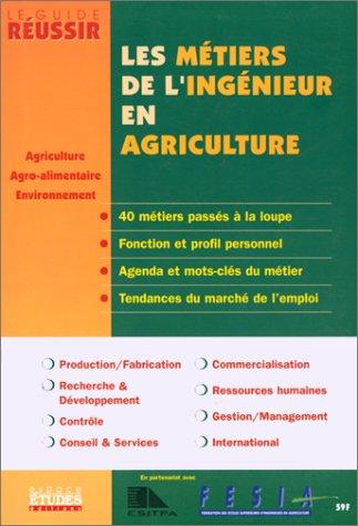 Les Métiers de l'ingénieur en agriculture