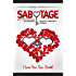 Sabotage: How To Stop Killing Your Relationships Because Of Commitment Phobias