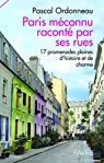 Paris méconnu raconté par ses rues par Ordonneau