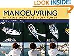 Manoeuvring: At Close Quarters Under...