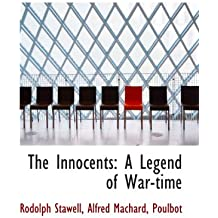 The Innocents: A Legend of War-time