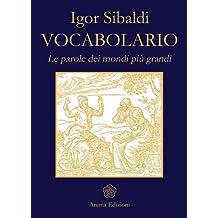 Vocabolario: Le parole dei mondi più grandi (Saggi per l'anima)