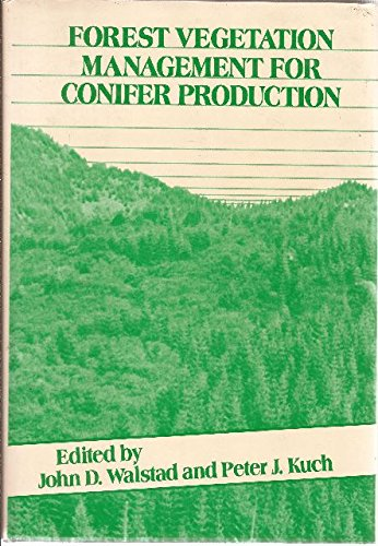 Forest Vegetation Management for Conifer Production