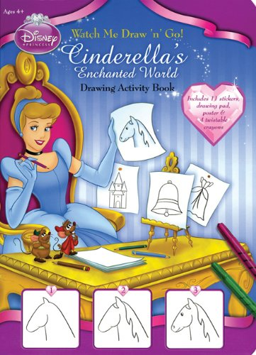 Watch Me Draw 'n' Go!: Cinderella's Enchanted World by Elizabeth T. Gilbert