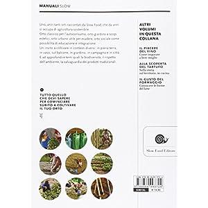 Il piacere dell'orto. Idee e soluzioni per un orto Slow Food