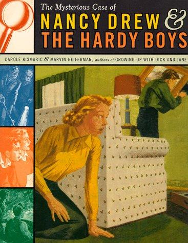 The MYSTERIOUS CASE OF NANCY DREW AND THE HARDY BOYS - Drew Boys Hardy Nancy