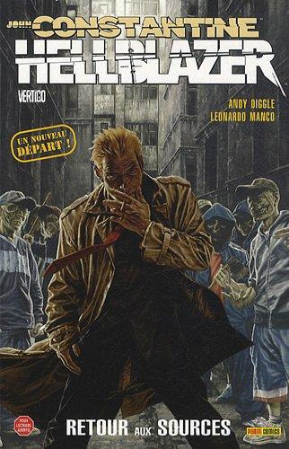 Hellblazer - John Constantine, Tome 1 : Retour aux sources