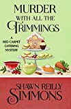 Murder With All The Trimmings (A Red Carpet Catering Mystery Book 6) (English Edition)