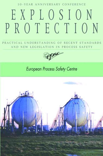 Explosion Protection: Practical Understanding of Recent Standards and New Legislation in Process Safety
