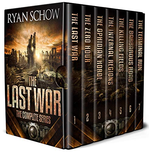 The Complete Last War Series (Books 1 - 7): A Post-Apocalyptic EMP Survival Thriller (English Edition) par Ryan Schow