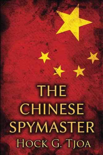 The Chinese Spymaster by [Tjoa, Hock]
