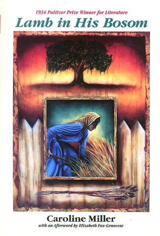 Lamb in His Bosom (Modern Southern Classics) por Caroline Miller