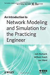 An Introduction to Network Modeling and Simulation for the Practicing Engineer (The ComSoc Guides to Communications Technologies)