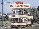 British Trams (Glory Days)