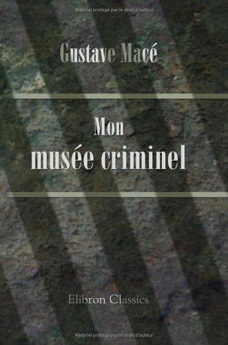 Mon musée criminel