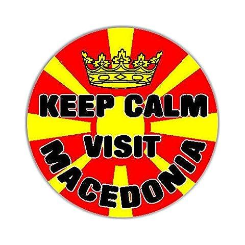 Keep Calm Visit Macedonia Flag Car Sticker Sign - Decal Bumper Sign