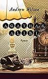 Agathas Alibi: Roman (Queen-of-Crime-Reihe 1)