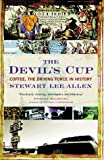 The Devil's Cup: Coffee, the Driving Force in History