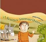 Il buon samaritano. Ediz. illustrata