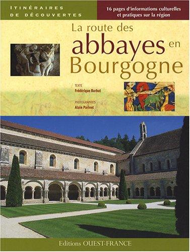 La routes des abbayes en Bourgogne
