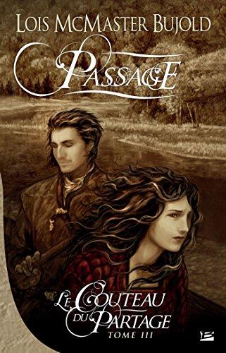 Passage: Le Couteau du partage, T3 (Fantasy)