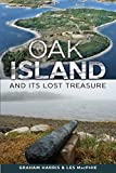 Oak Island and Its Lost Treasure - Graham Harris