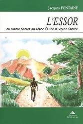 L'Essor : Du maître secret au grand élu de la voûte sacrée