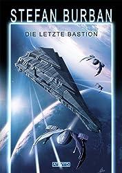 Das gefallene Imperium 1: Die letzte Bastion