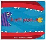 Un petit poisson... : Un livre pour compter qui a du mordant !