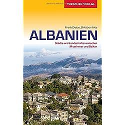 Reiseführer Albanien: Städte und Landschaften zwischen Mittelmeer und Balkan (Trescher-Reihe Reisen) Autovermietung Albanien