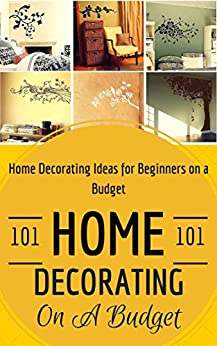 home decorating home decoration on a budget house