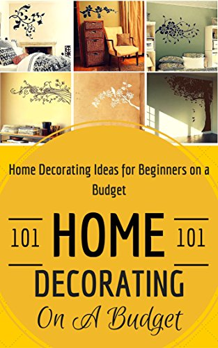 Home Decorating: Home Decoration On A Budget   House Decorating Ideas For  Beginners (Home