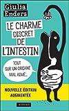Le charme discret de l'intestin - Tout sur un organe mal aimé