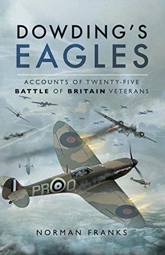 dowdings-eagles-accounts-of-twenty-five-battle-of-britain-veterans