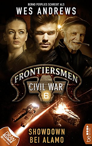 frontiersmen-civil-war-6-showdown-bei-alamo-frontiersmen-die-serie