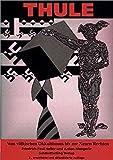 Thule: Vom völkischen Okkultismus bis zur Neuen Rechten