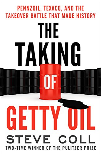 the-taking-of-getty-oil-pennzoil-texaco-and-the-takeover-battle-that-made-history-english-edition