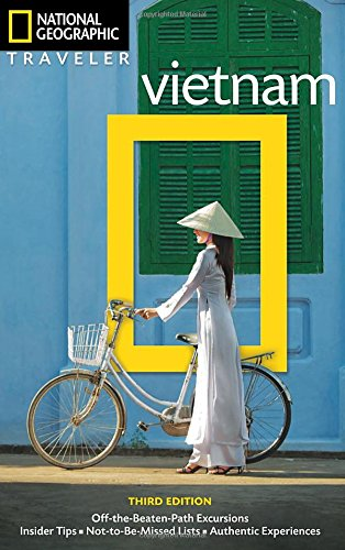 National Geographic Traveler: Vietnam, 3rd Edition: Vietnam
