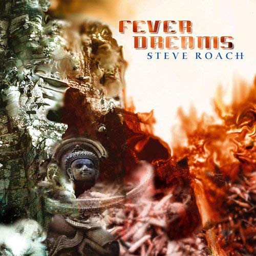 Fever Dreams by Steve Roach
