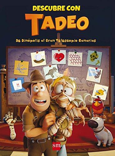 Descubre con Tadeo: de Dinópolis al Gran Telescopio de Canarias (Tadeo Jones) por Pilar Garí de Aguilera