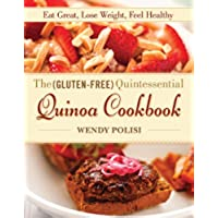 The Gluten-Free Quintessential Quinoa Cookbook: Eat Great, Lose Weight, Feel Healthy - Quinoa Gluten Free Cookies