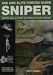 Sniper: Sniping Skills from the World's Elite Forces (SAS and Elite Forces Guide)