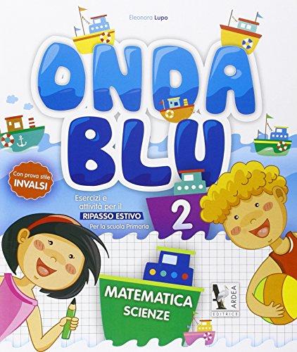 Onda blu matematica. Per la Scuola elementare: 2