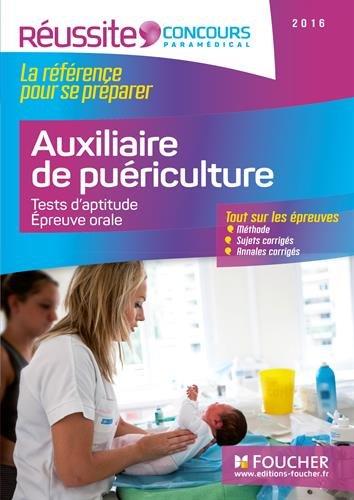 Concours Auxiliaire de Puriculture - Tests d'aptitude, preuve orale 2016 - Russite Concours N41