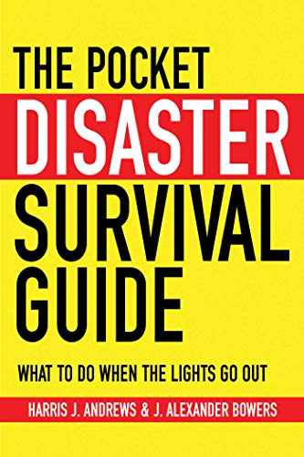 The Pocket Disaster Survival Guide: What to Do When the Lights Go Out (English Edition) - Manual Air-relief