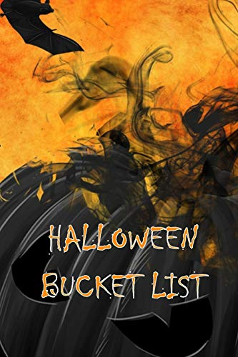 Halloween Bucket List: Guided Journal for 50 Ideas (Outdoor-spiele Halloween-party Für Die)